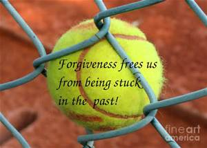 forgiveness from the past - tennis ball