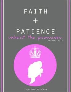 Faith plus patience